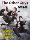 EPGS 2: The Other Guys